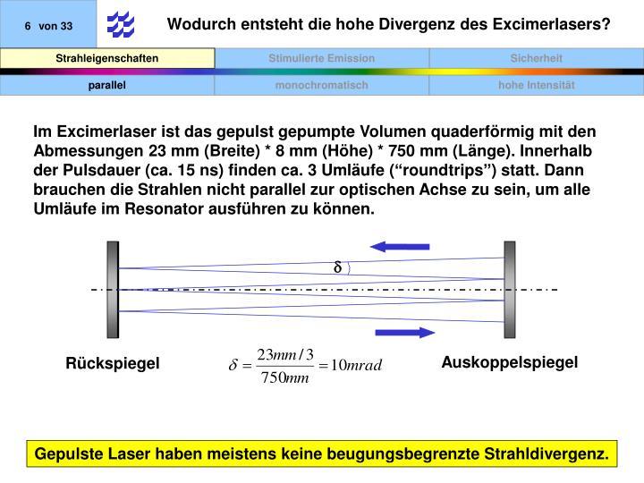 Wodurch entsteht die hohe Divergenz des Excimerlasers?