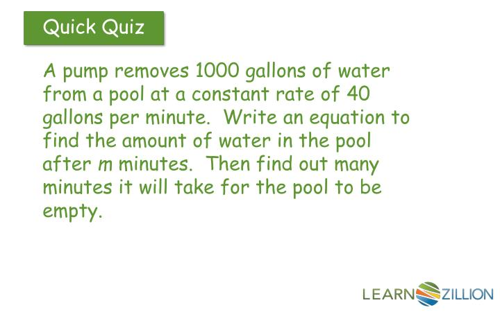 A pump removes 1000 gallons of water from a pool at a constant rate of 40 gallons per minute.  Write an equation to find the amount of water in the pool after
