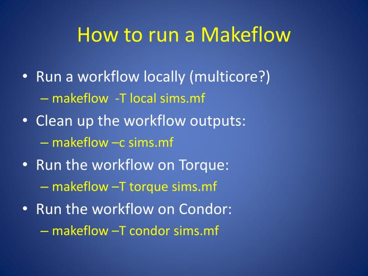 How to run a Makeflow