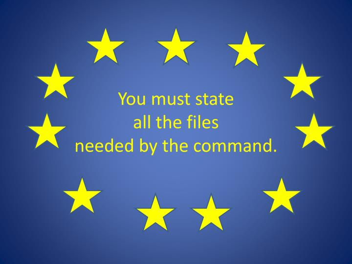 You must state