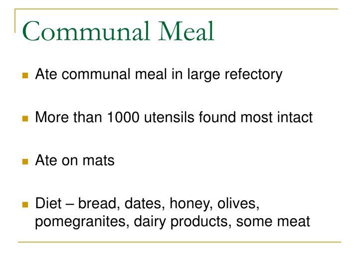 Communal Meal