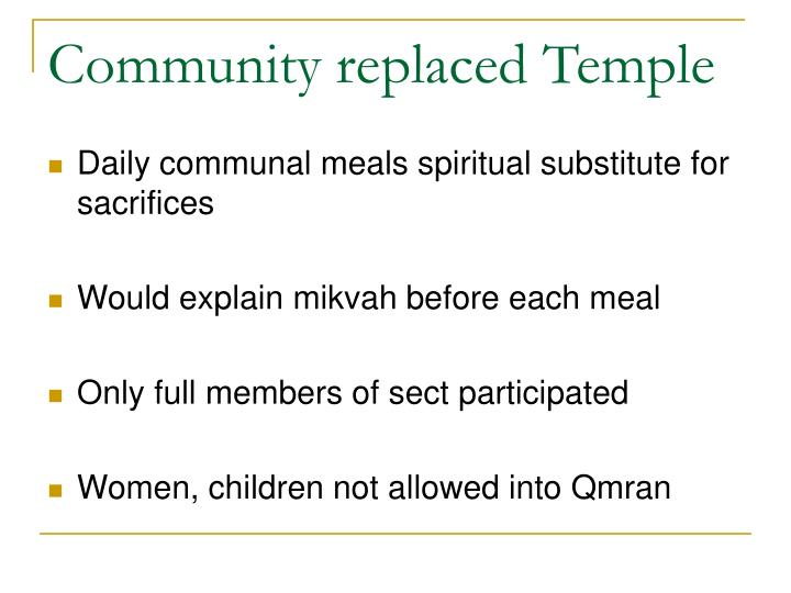 Community replaced Temple