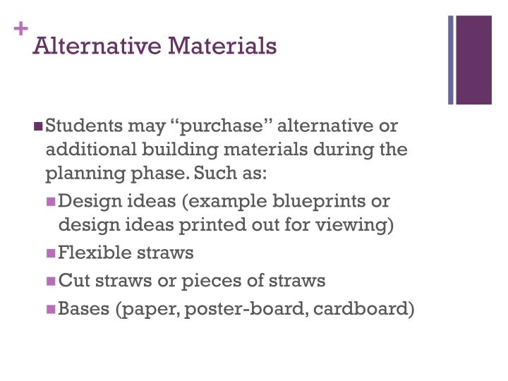 Alternative Materials