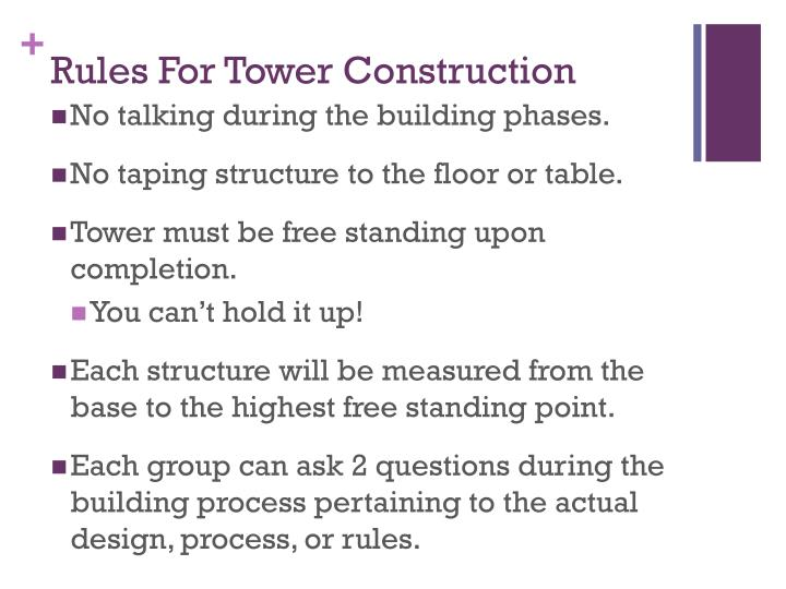 Rules For Tower Construction