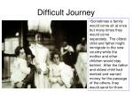 difficult journey1