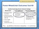 power wheelchair outcomes t ool k it3
