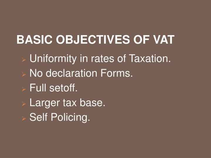 Basic objectives of VAT