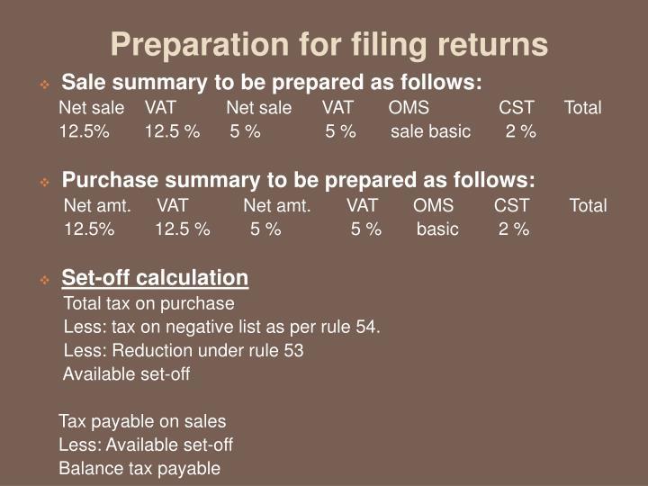 Preparation for filing returns