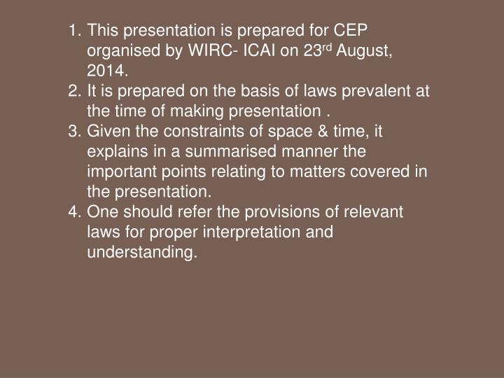 This presentation is prepared for CEP