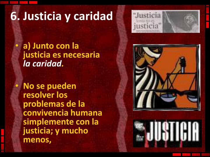 6. Justicia y caridad