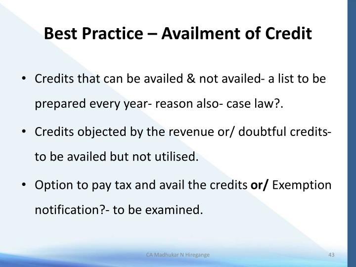 Best Practice – Availment of Credit