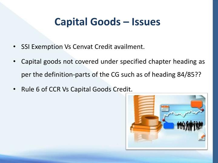 Capital Goods – Issues