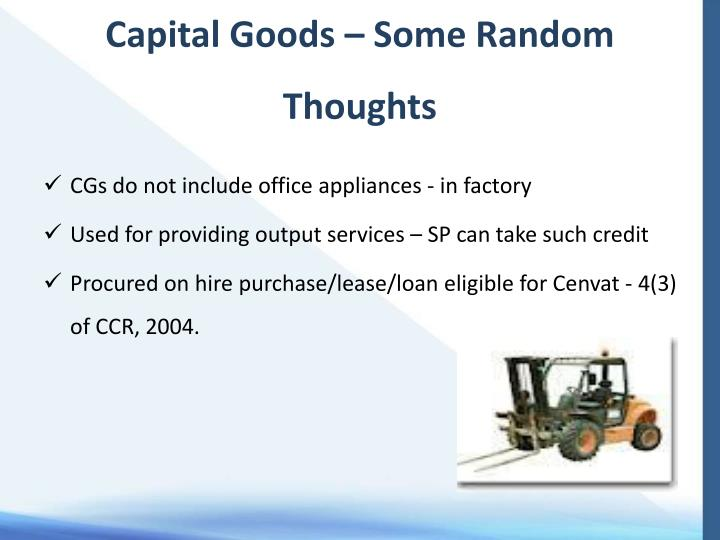 Capital Goods – Some Random Thoughts