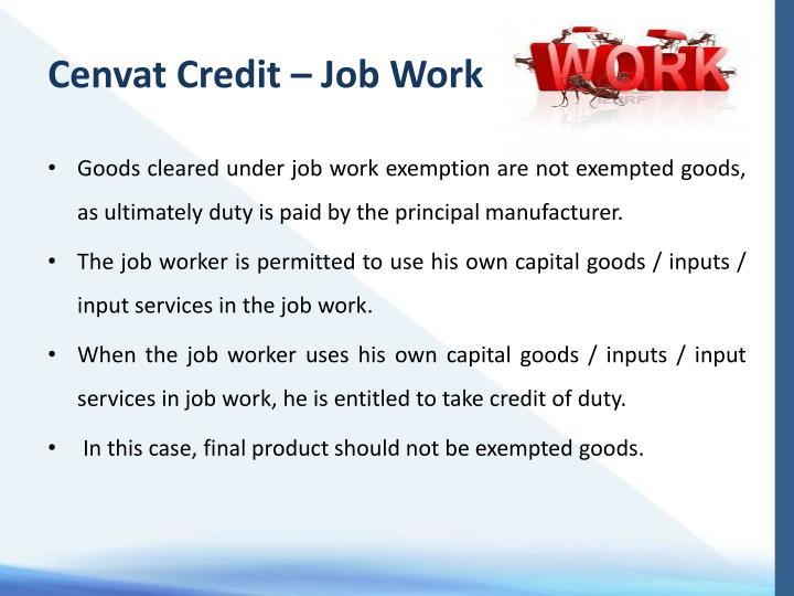 Cenvat Credit – Job Work