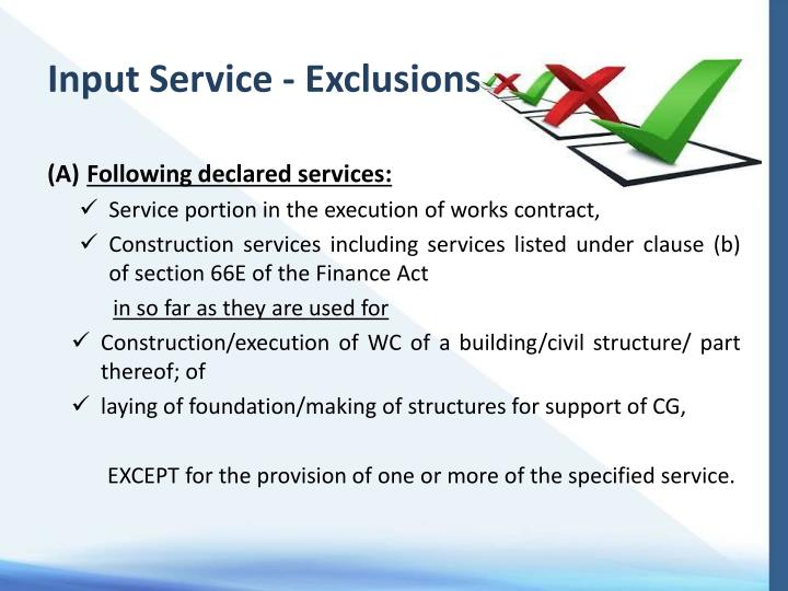 Input Service - Exclusions