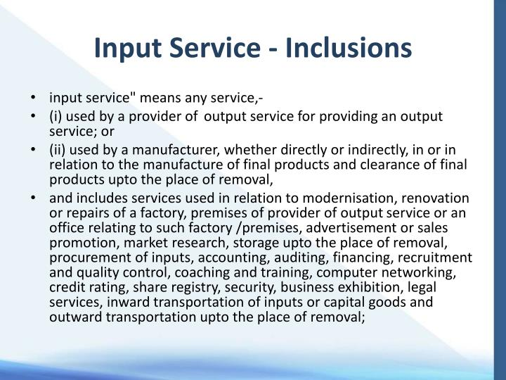 Input Service - Inclusions