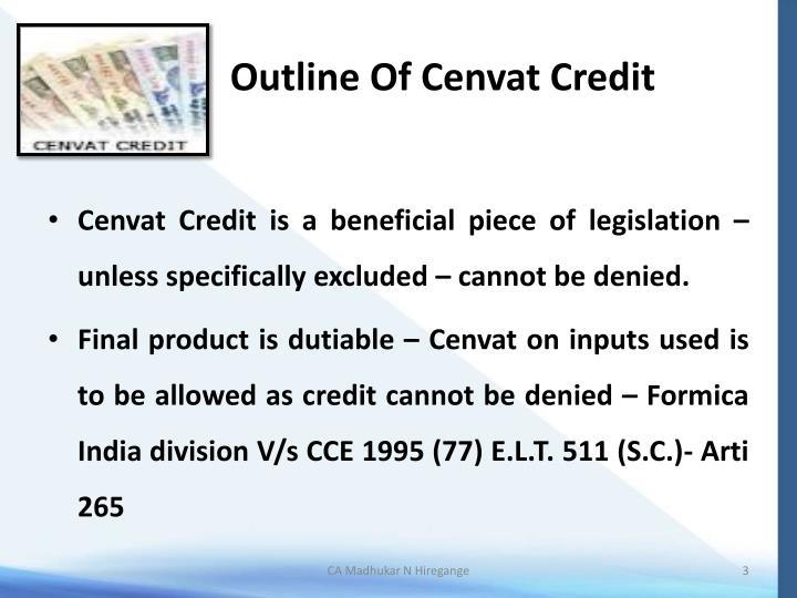 Outline Of Cenvat Credit