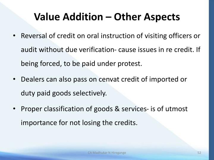 Value Addition – Other Aspects