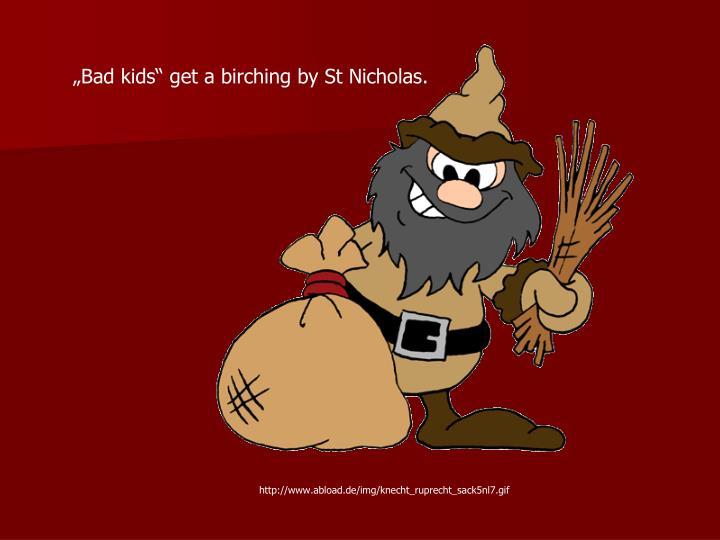 """Bad kids"" get a birching by St Nicholas."
