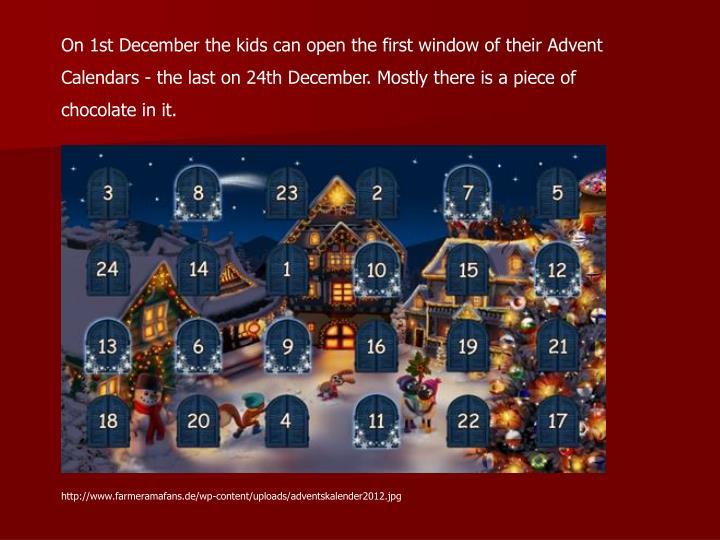 On 1st December the kids can open the first window of their Advent