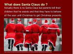 what does santa claus do