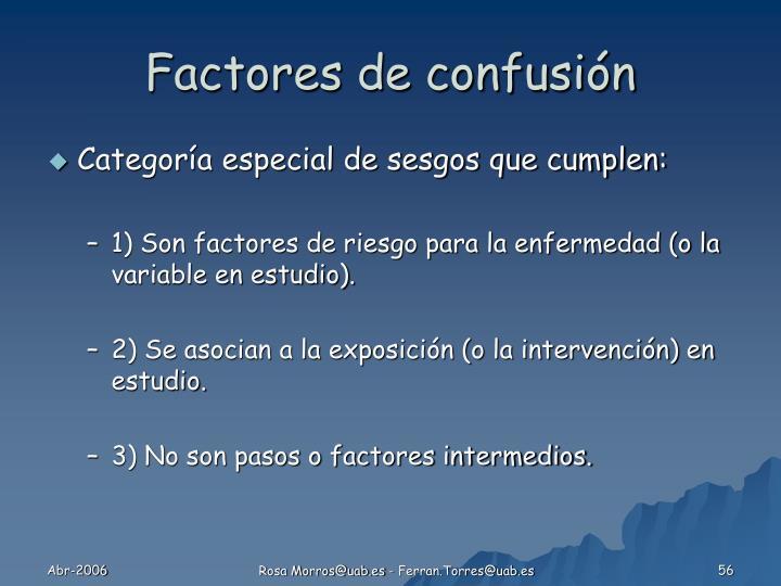 Factores de confusión