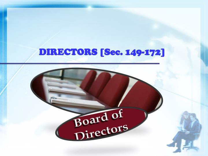 DIRECTORS [Sec. 149-172]