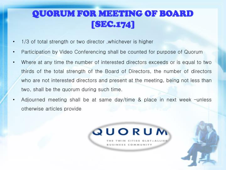 QUORUM FOR MEETING OF BOARD