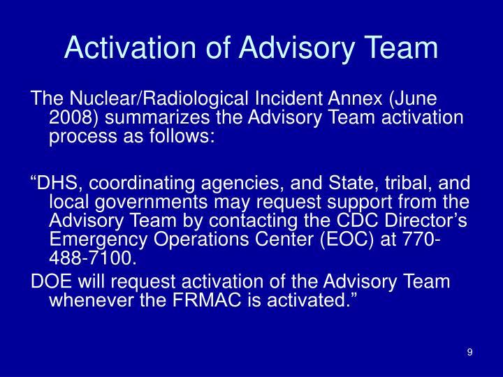 Activation of Advisory Team