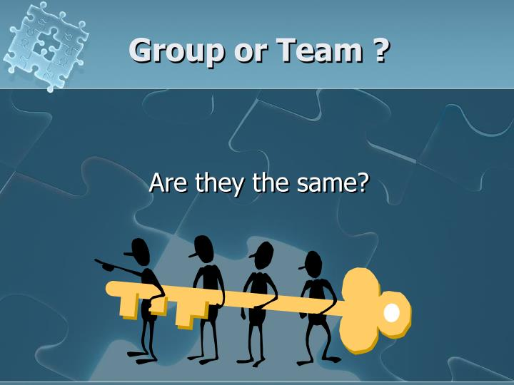 Group or team