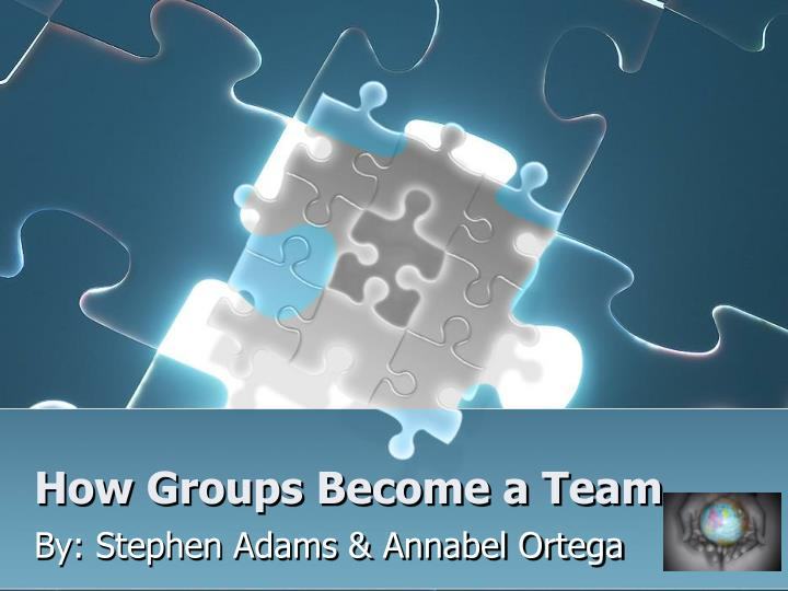 How groups become a team
