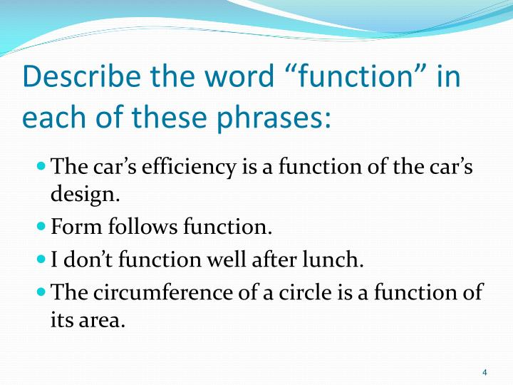 """Describe the word """"function"""" in each of these phrases:"""