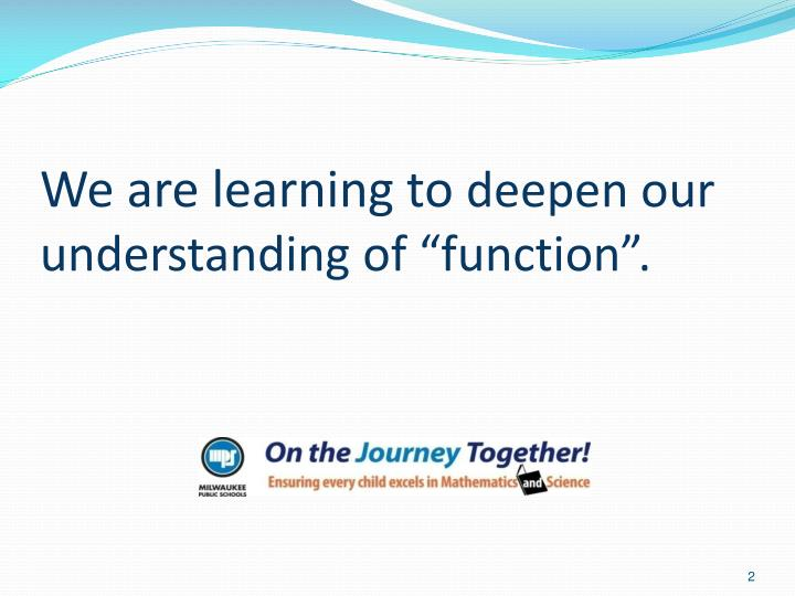 We are learning to