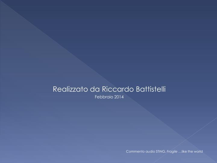 Realizzato da Riccardo Battistelli