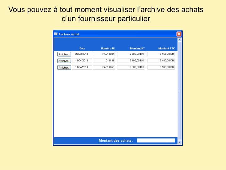 Vous pouvez à tout moment visualiser l'archive des achats d'un fournisseur particulier