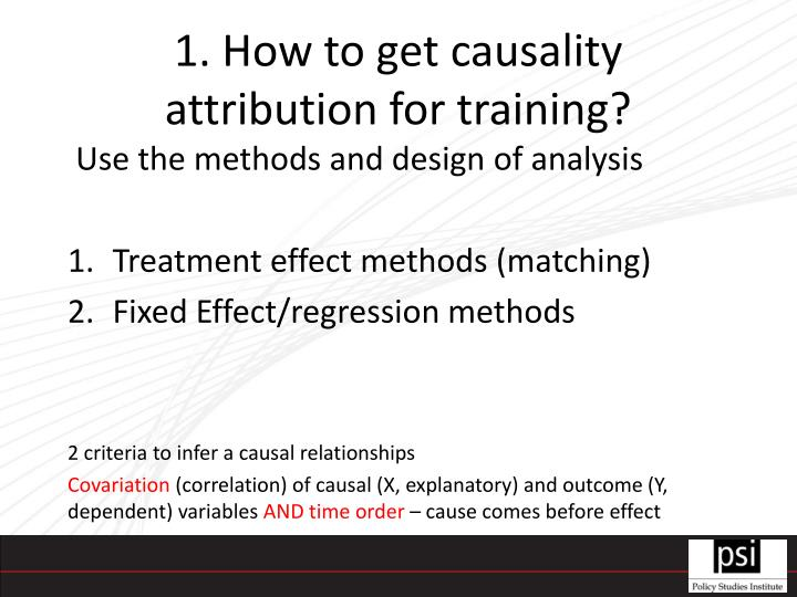 1. How to get causality attribution for training?