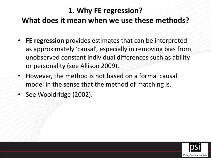 1. Why FE regression?