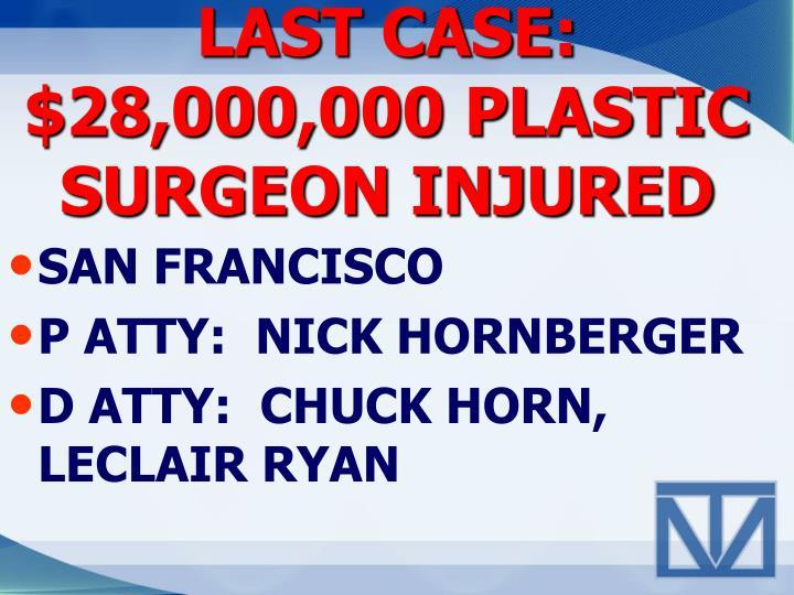 LAST CASE:
