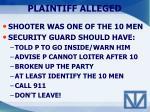 plaintiff alleged