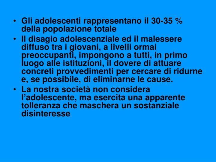 Gli adolescenti rappresentano il 30-35 % della popolazione totale