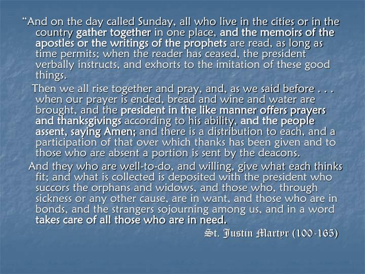 """And on the day called Sunday, all who live in the cities or in the country"