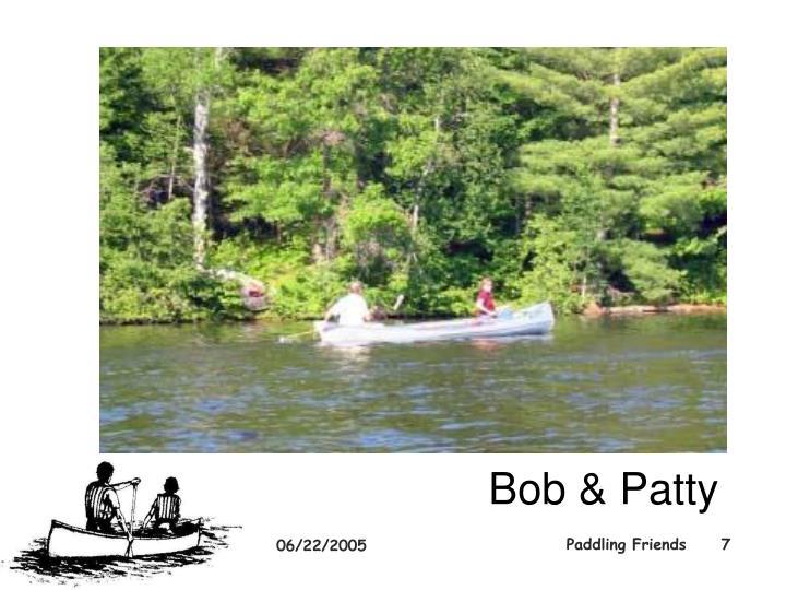 Bob & Patty