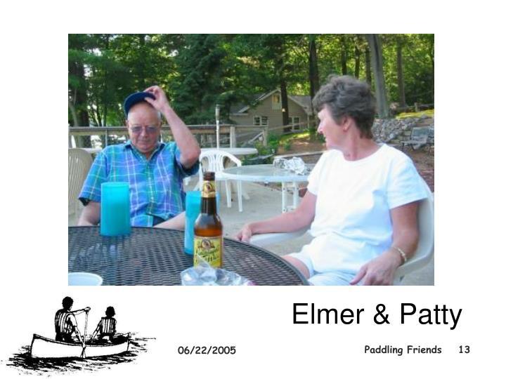 Elmer & Patty