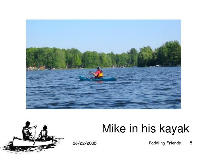 Mike in his kayak