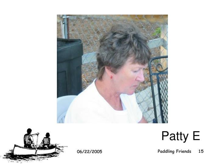 Patty E