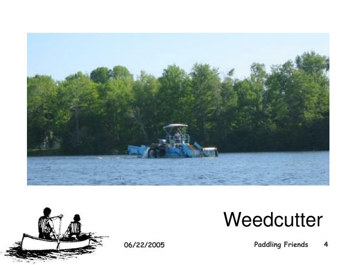 Weedcutter