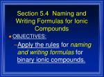 section 5 4 naming and writing formulas for ionic compounds