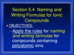 section 5 4 naming and writing formulas for ionic compounds1