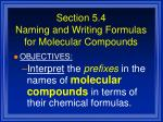 section 5 4 naming and writing formulas for molecular compounds