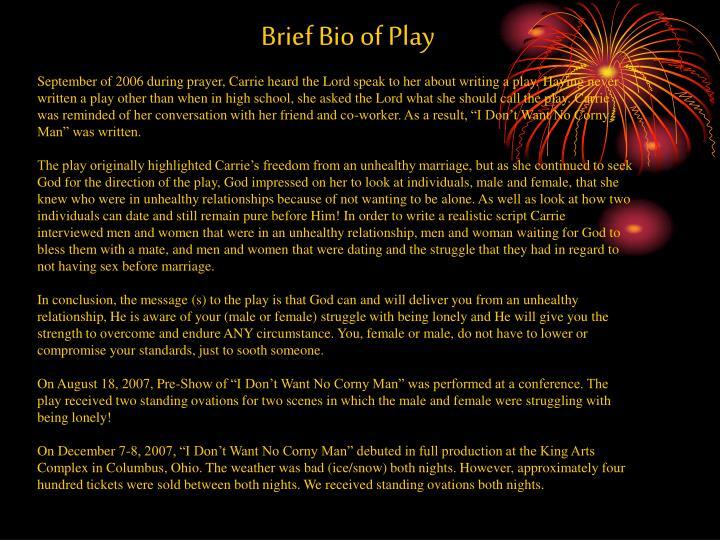 Brief Bio of Play